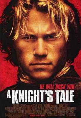 A Knight's Tale - $2.5 Million