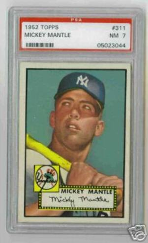 Mickey Mantle:  1952 Topps - $282,000