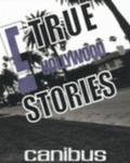 Canibus in C True Hollywood Stories