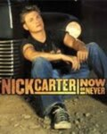Nick Carter in Now or Never