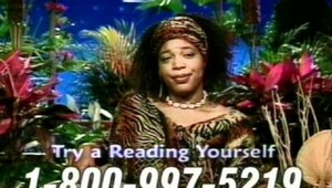 Thumbnail for Remember Miss Cleo? Get Ready To Hear Some Pretty Shocking Facts About Her Life And The Psychic Readers Network. Call Me Now!